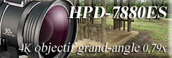 HDP-7880ES objectif grand-angle 0,79x